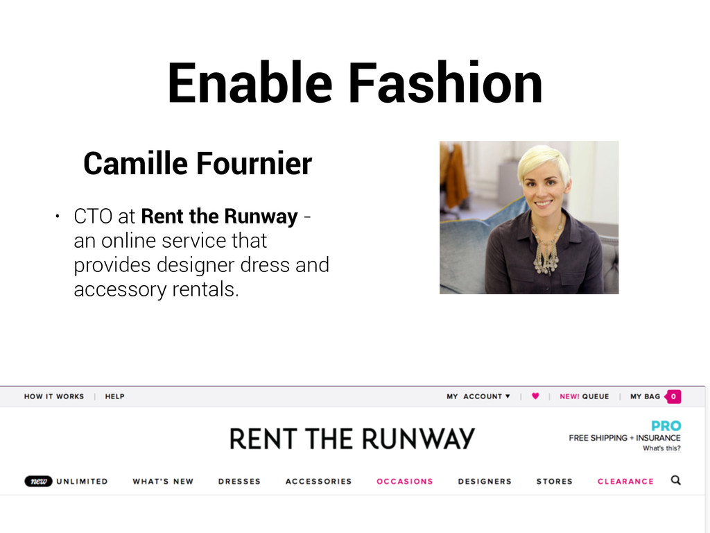 Enable Fashion Camille Fournier • CTO at Rent t...