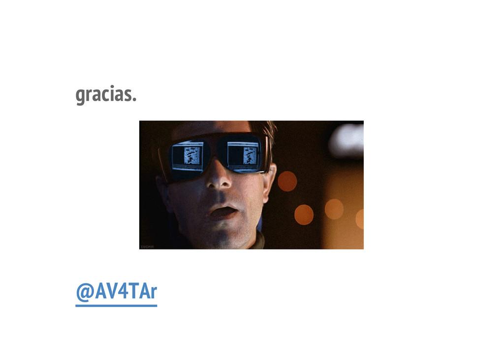 gracias. @AV4TAr 18