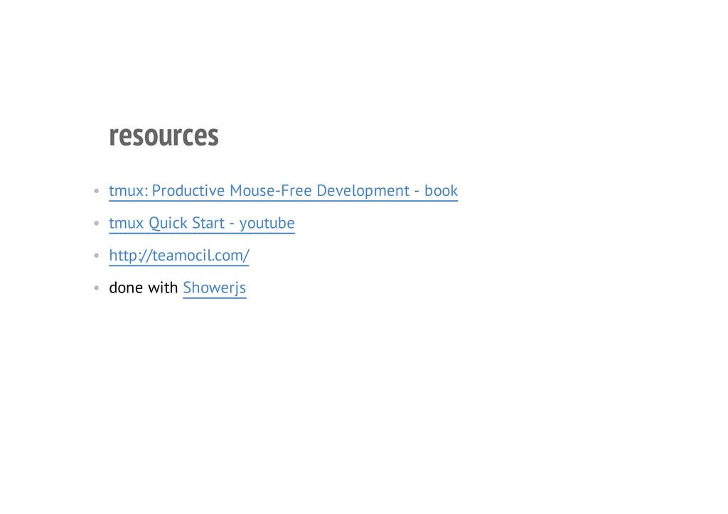 resources • tmux: Productive Mouse-Free Develop...