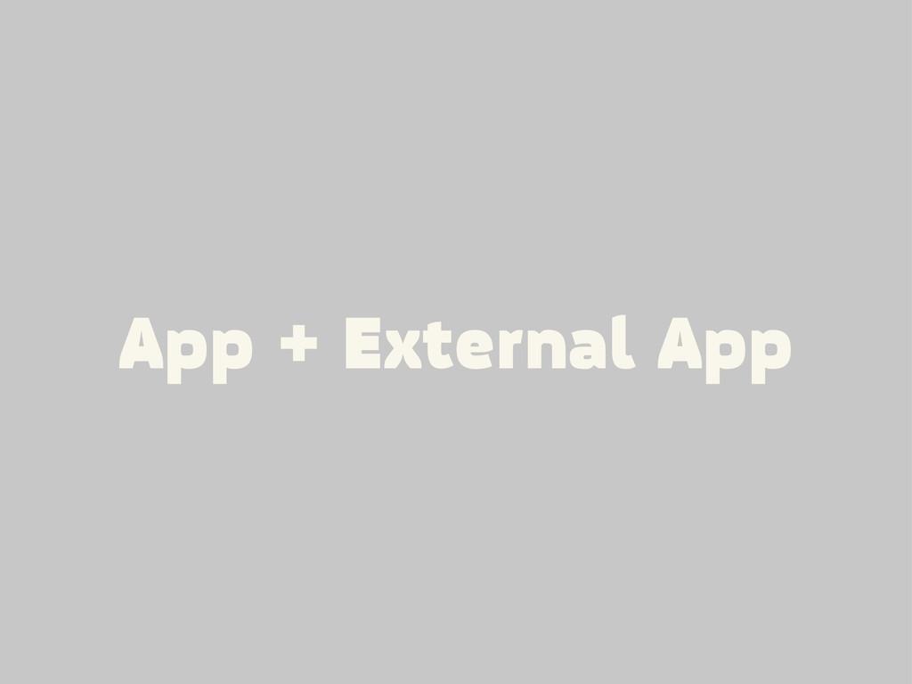 App + External App