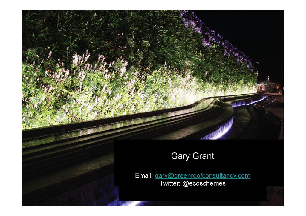 Gary Grant Email: gary@greenroofconsultancy.com...