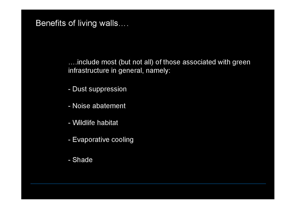 Benefits of living walls . .include most (but n...