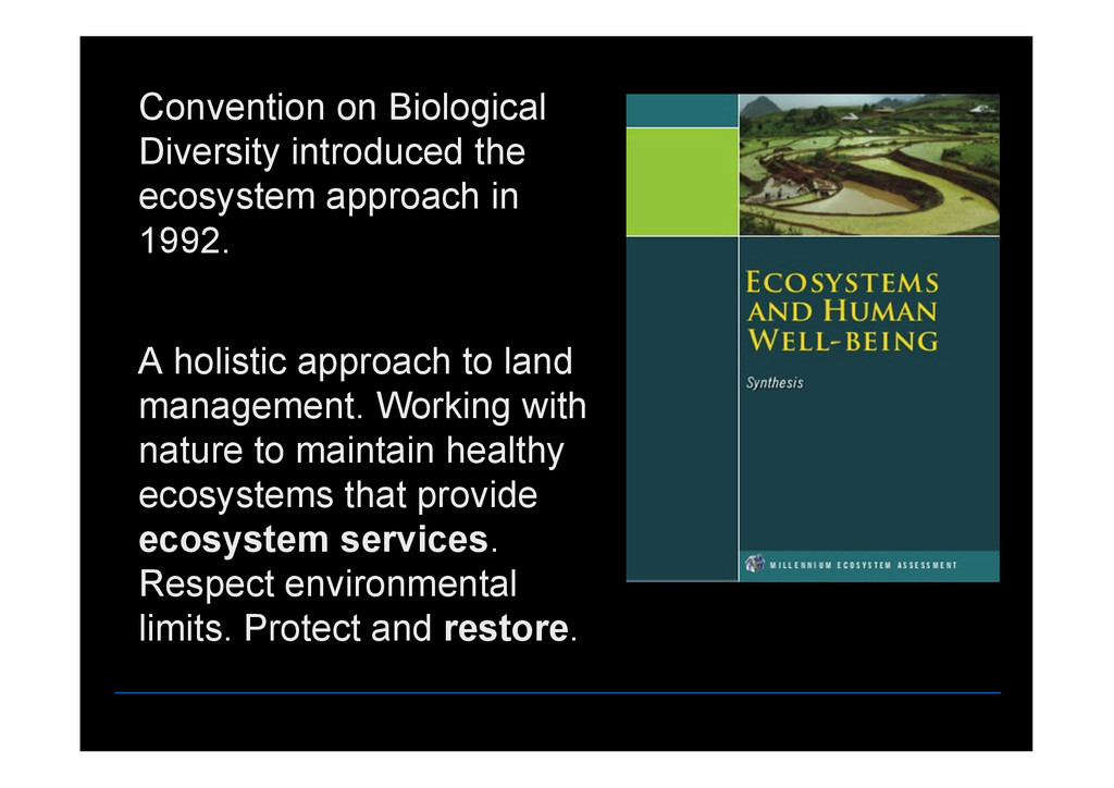 Convention on Biological Diversity introduced t...