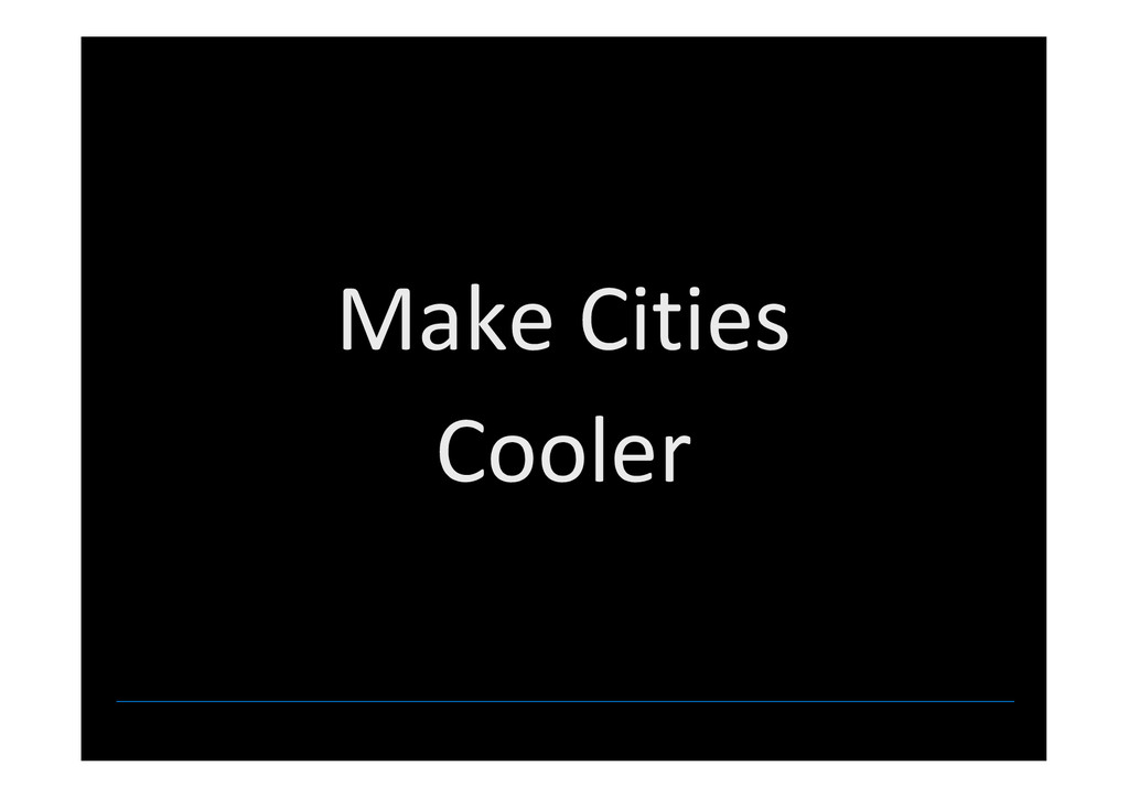Make Cities Cooler