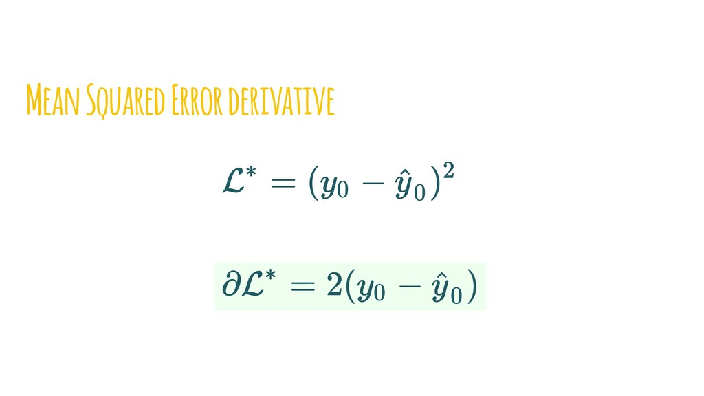 Mean Squared Error derivative