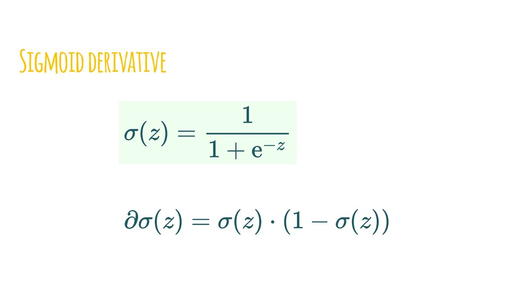Sigmoid derivative