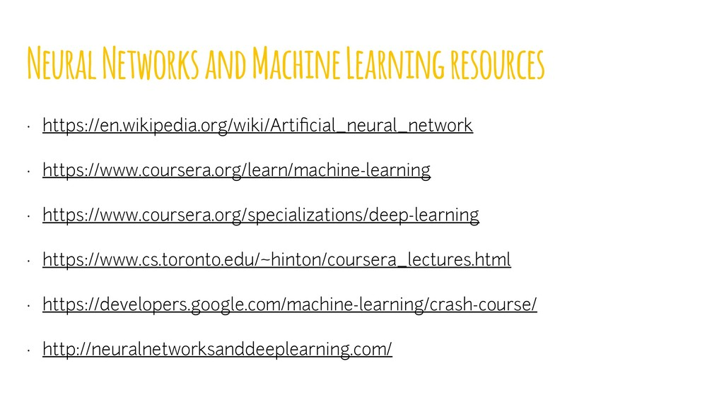 Neural Networks and Machine Learning resources ...