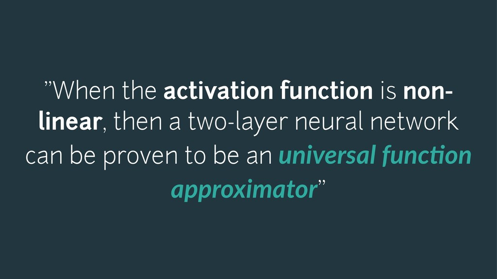 """When the activation function is non- linear, t..."