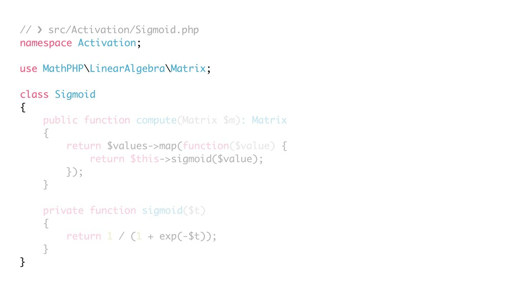 // › src/Activation/Sigmoid.php namespace Activ...