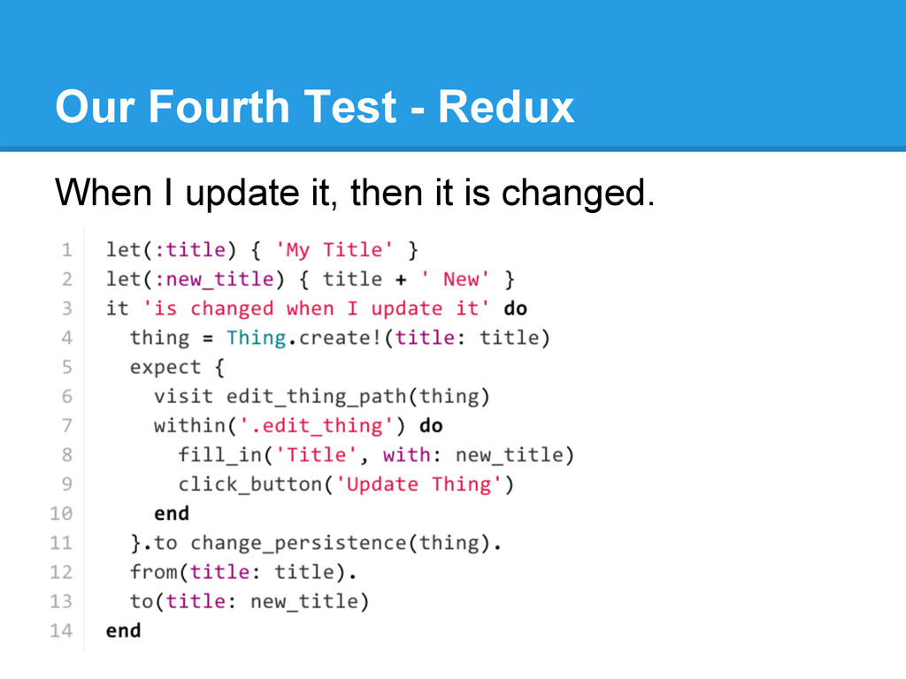 Our Fourth Test - Redux When I update it, then ...