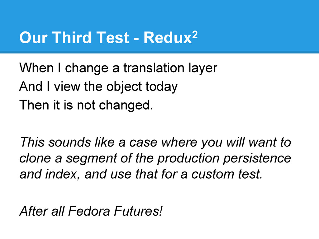 Our Third Test - Redux2 When I change a transla...