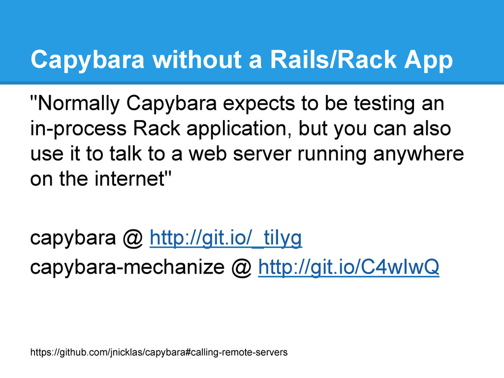 Capybara without a Rails/Rack App https://githu...