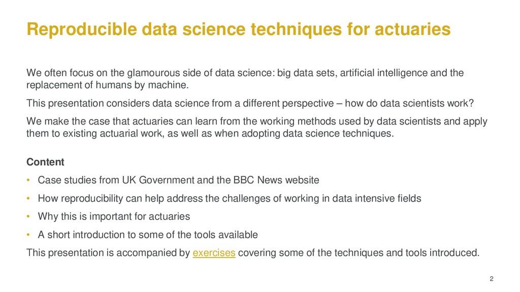 Reproducible data science techniques for actuar...