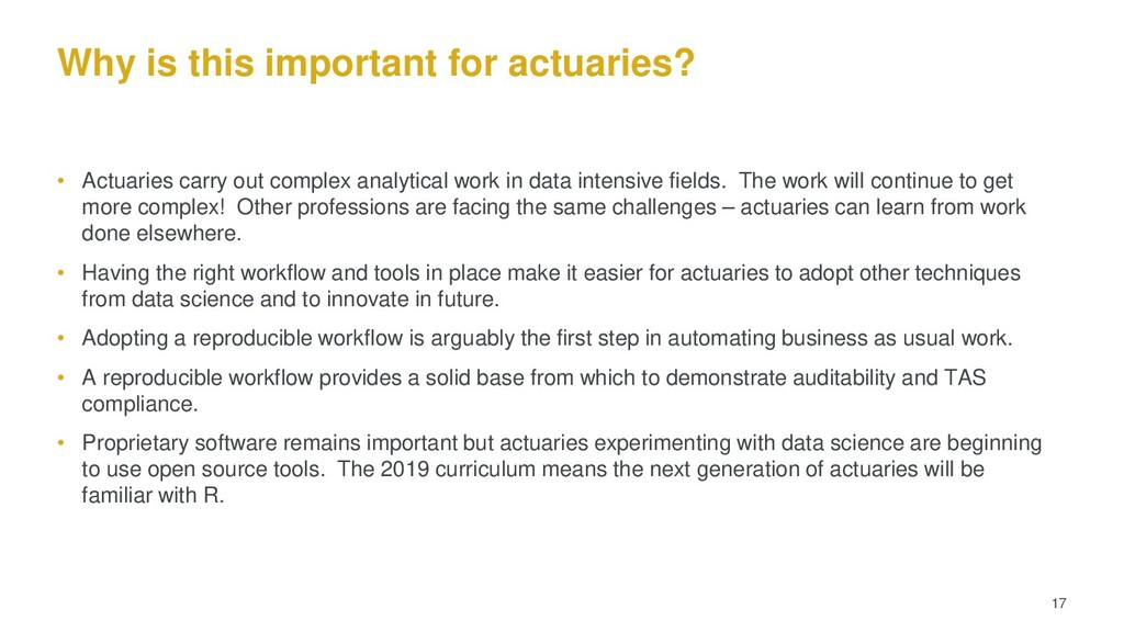 Why is this important for actuaries? • Actuarie...