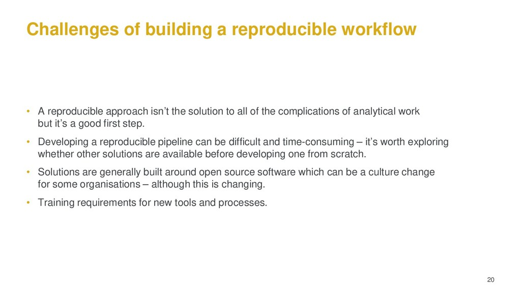 Challenges of building a reproducible workflow ...