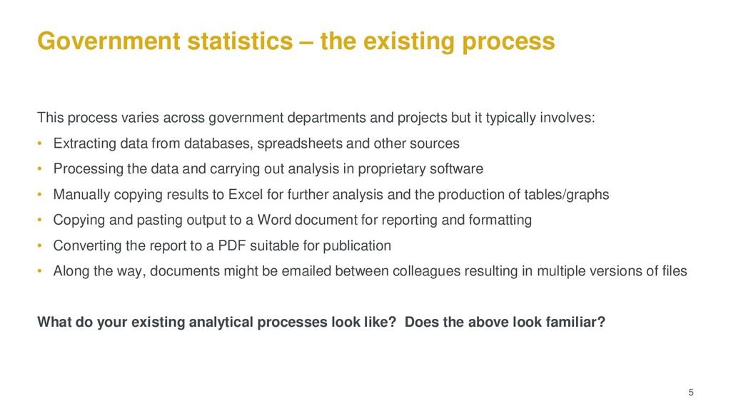Government statistics – the existing process Th...