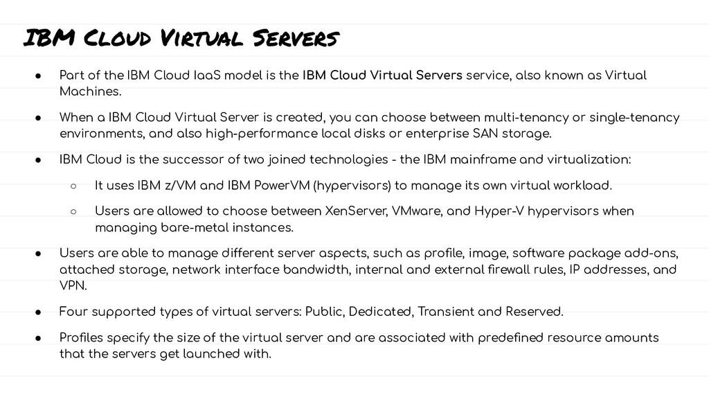 IBM Cloud Virtual Servers ● Part of the IBM Clo...