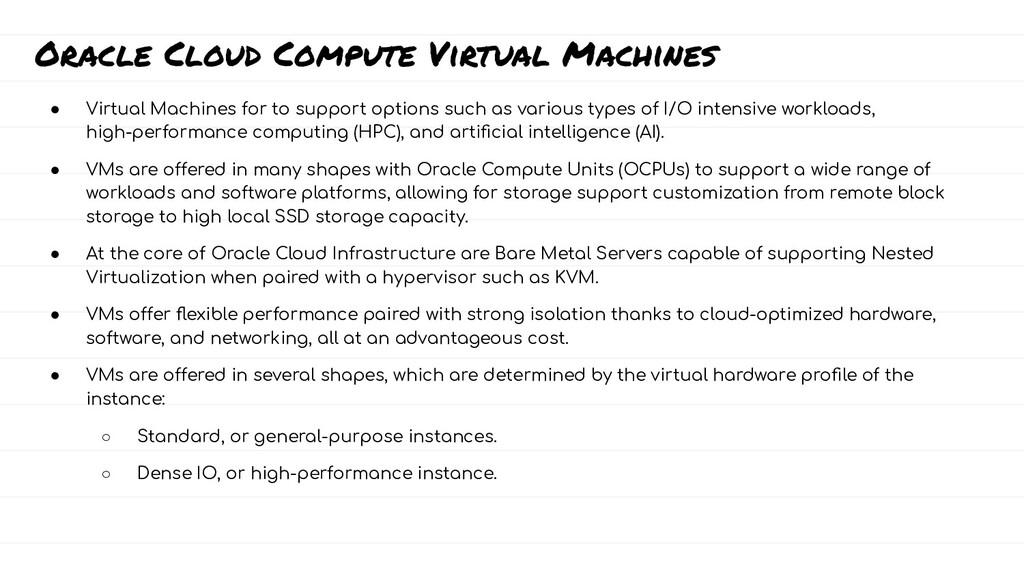 Oracle Cloud Compute Virtual Machines ● Virtual...