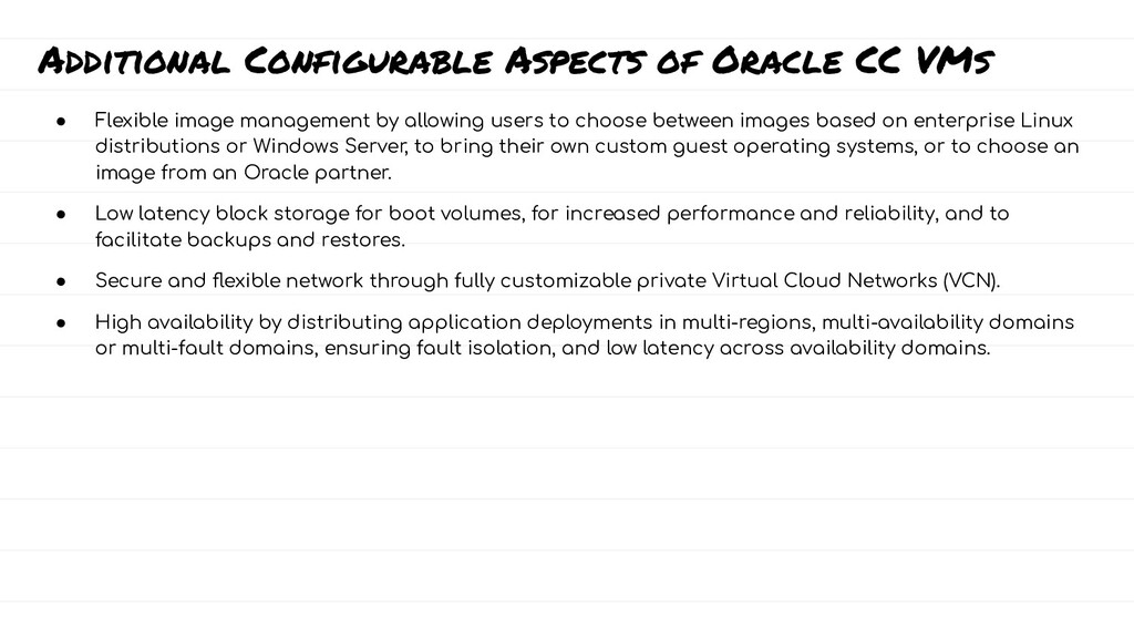 Additional Configurable Aspects of Oracle CC VM...