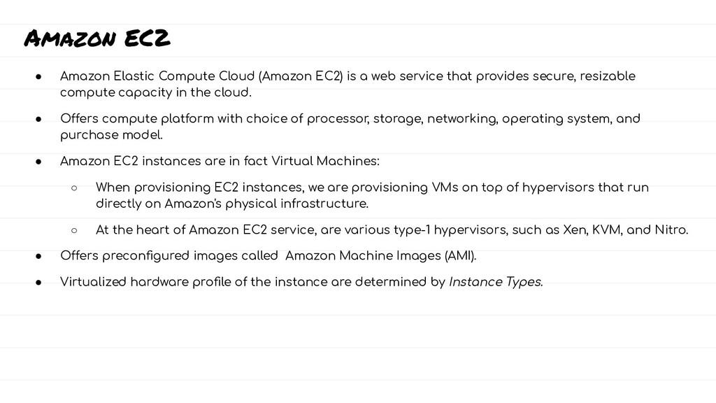 Amazon EC2 ● Amazon Elastic Compute Cloud (Amaz...