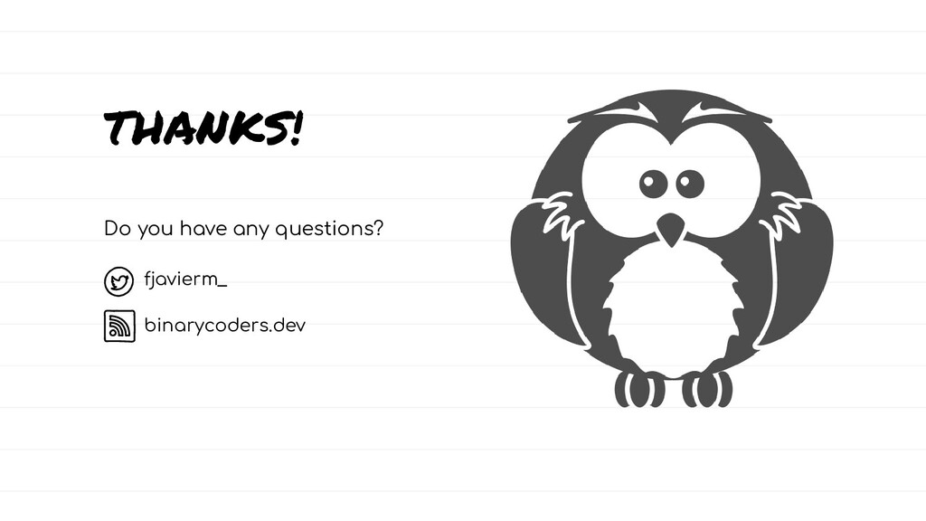 THANKS! Do you have any questions? fjavierm_ bi...