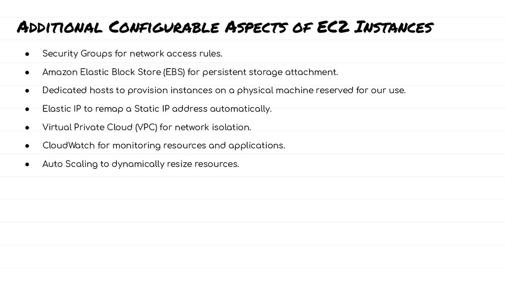 Additional Configurable Aspects of EC2 Instance...