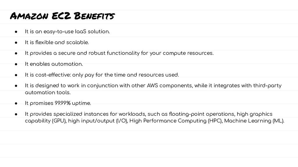 Amazon EC2 Benefits ● It is an easy-to-use IaaS...