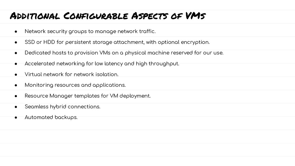 Additional Configurable Aspects of VMs ● Networ...