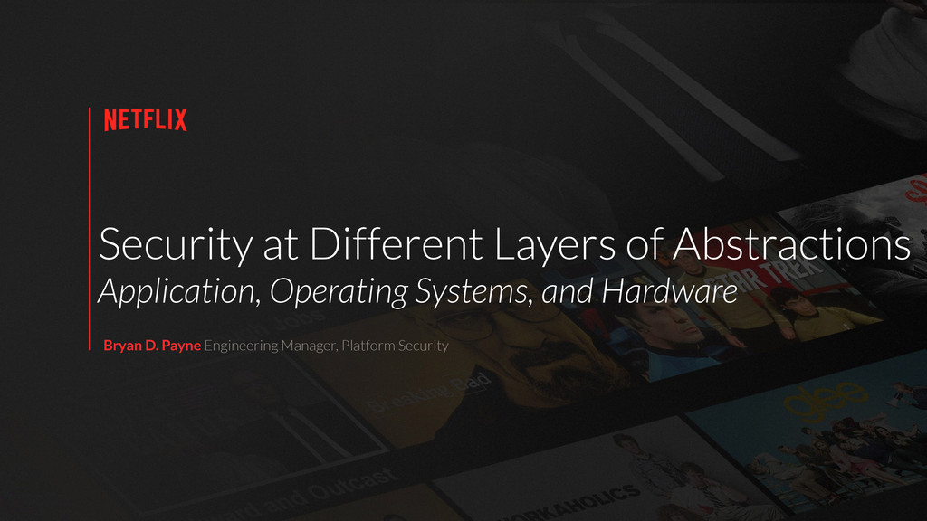 Security at Different Layers of Abstractions Ap...