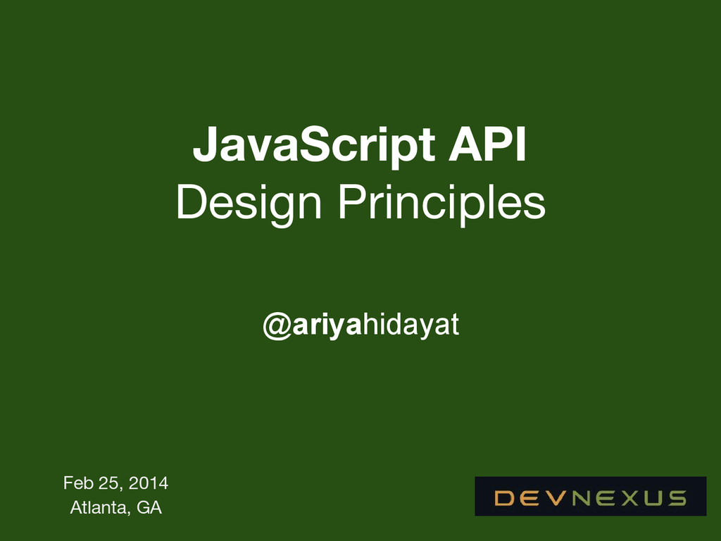 JavaScript API Design Principles @ariyahidayat ...