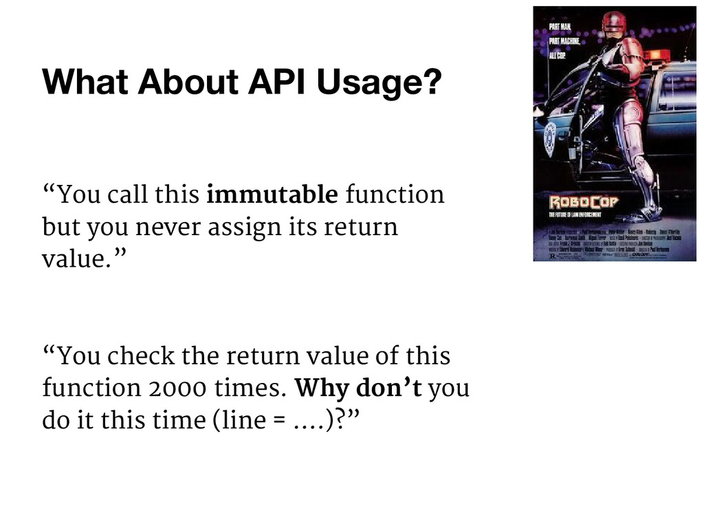 "What About API Usage? ""You call this immutable ..."