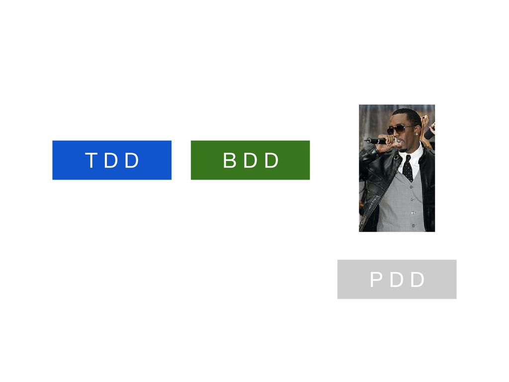 T D D B D D P D D