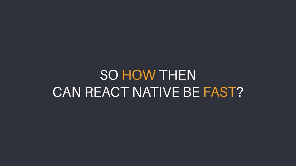 SO HOW THEN