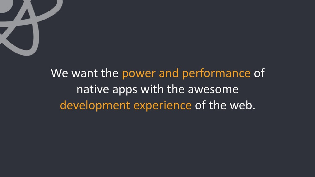 We want the power and performance of