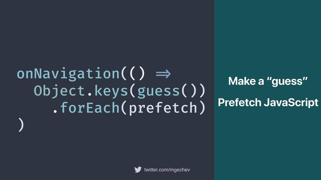 """twitter.com/mgechev onNavigation(() """"=> Object...."""