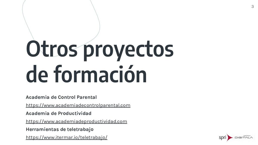 3 3 Otros proyectos de formación Academia de Co...