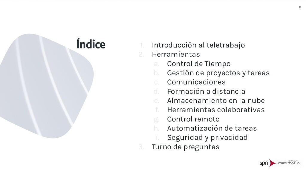 Índice 1. Introducción al teletrabajo 2. Herram...