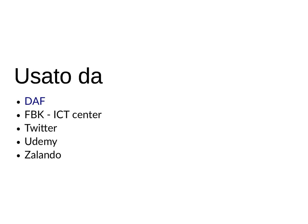Usato da Usato da FBK - ICT center Twi er Udemy...