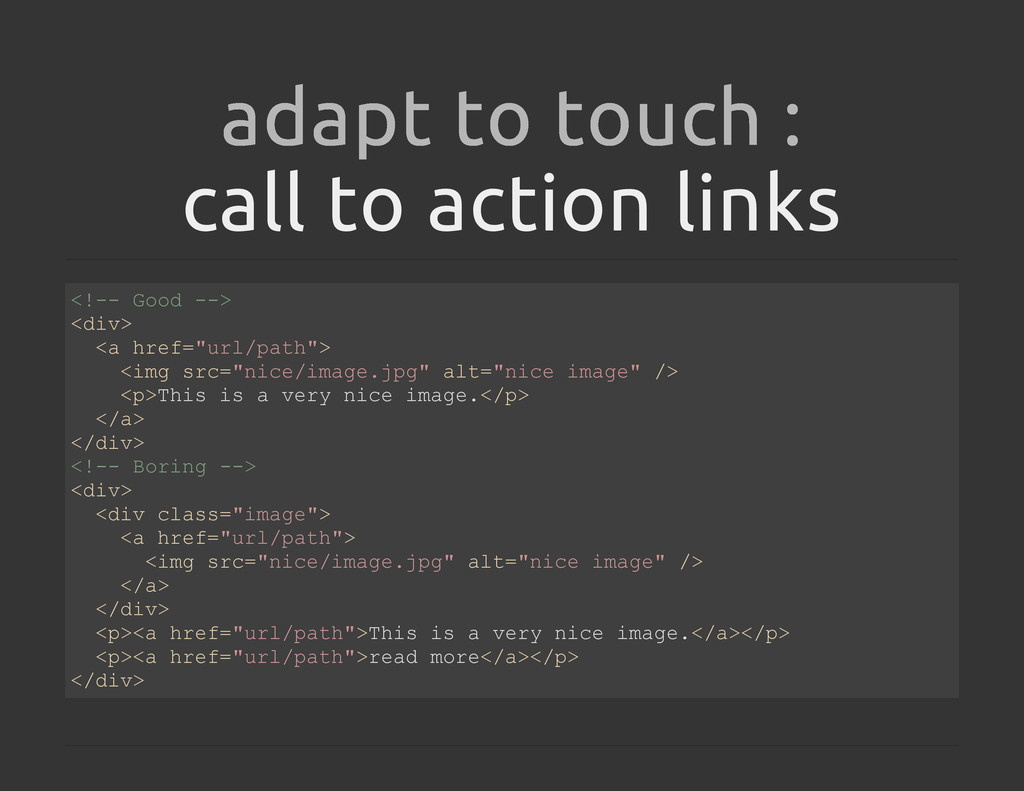call to action links adapt to touch : < ! - - G...