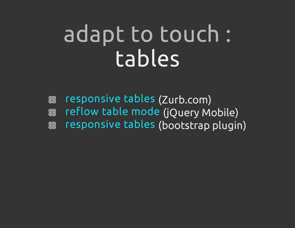 tables (Zurb.com) (jQuery Mobile) (bootstrap pl...