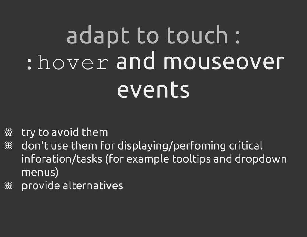 : h o v e r and mouseover events try to avoid t...