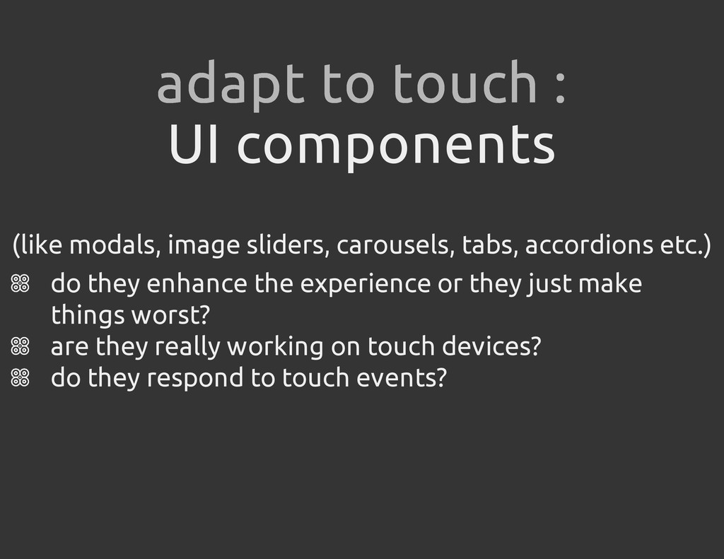 UI components (like modals, image sliders, caro...