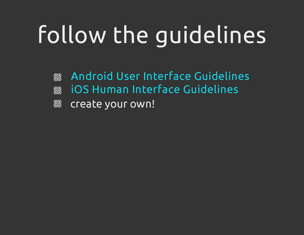 follow the guidelines create your own! Android ...