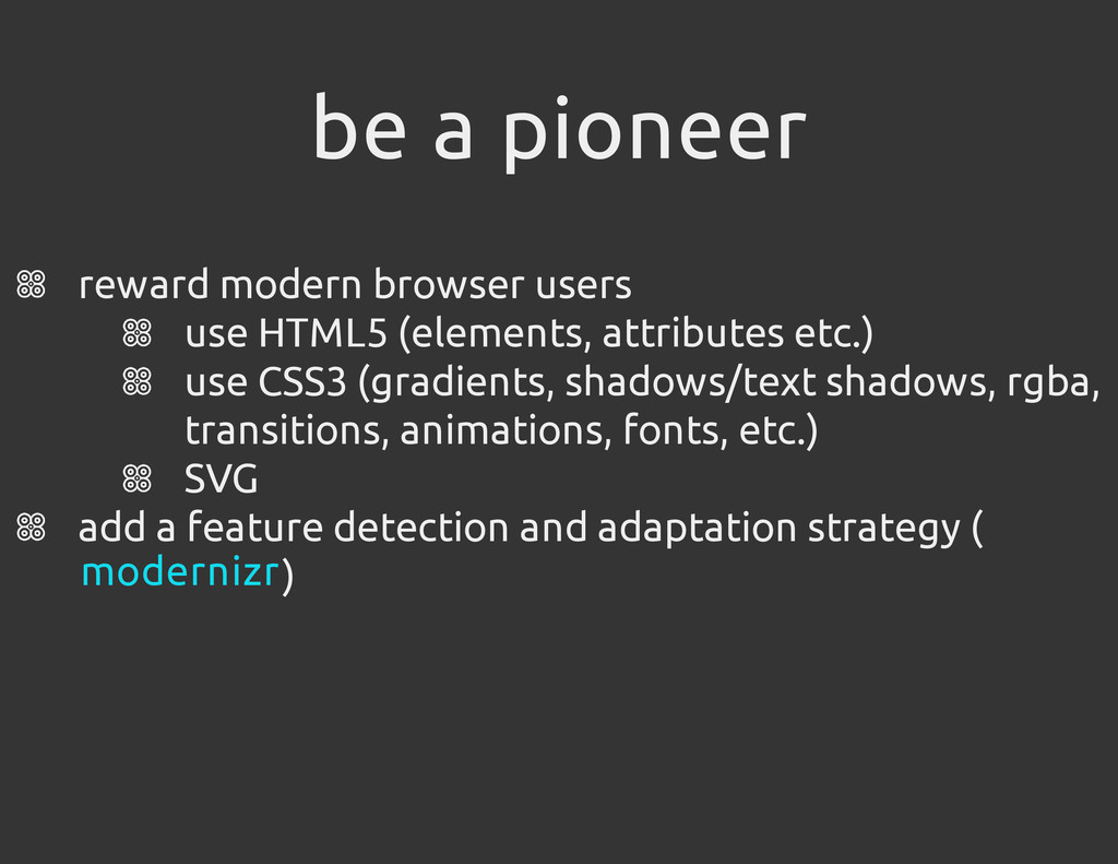 be a pioneer reward modern browser users use HT...