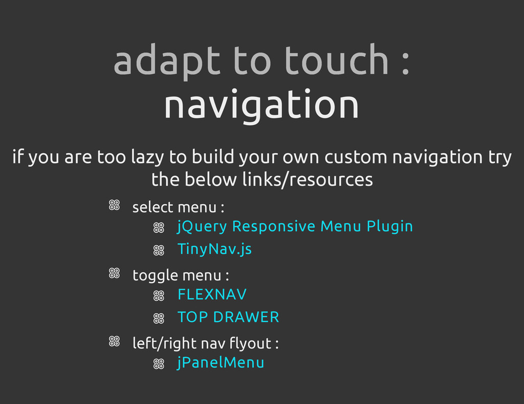 navigation if you are too lazy to build your ow...