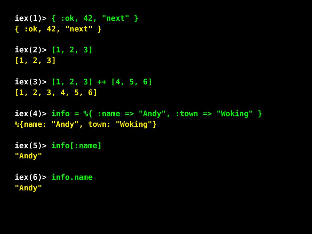 "iex(1)> { :ok, 42, ""next"" } { :ok, 42, ""next"" }..."