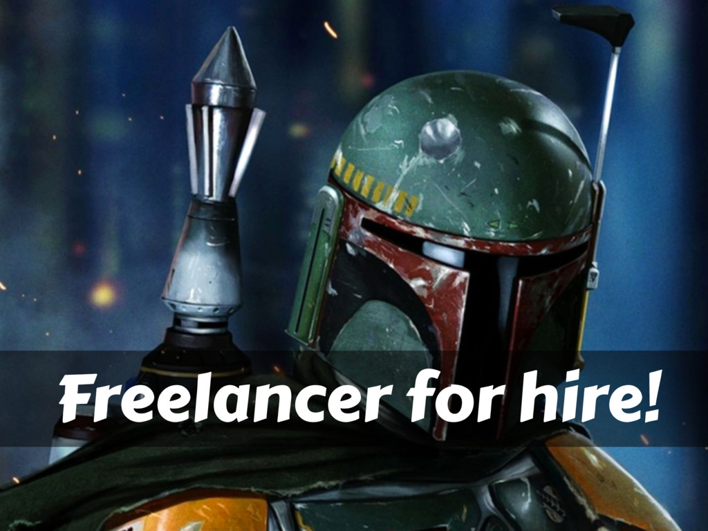 Freelancer for hire!