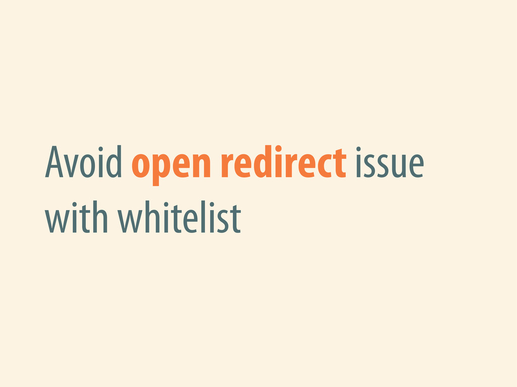 Avoid open redirect issue with whitelist