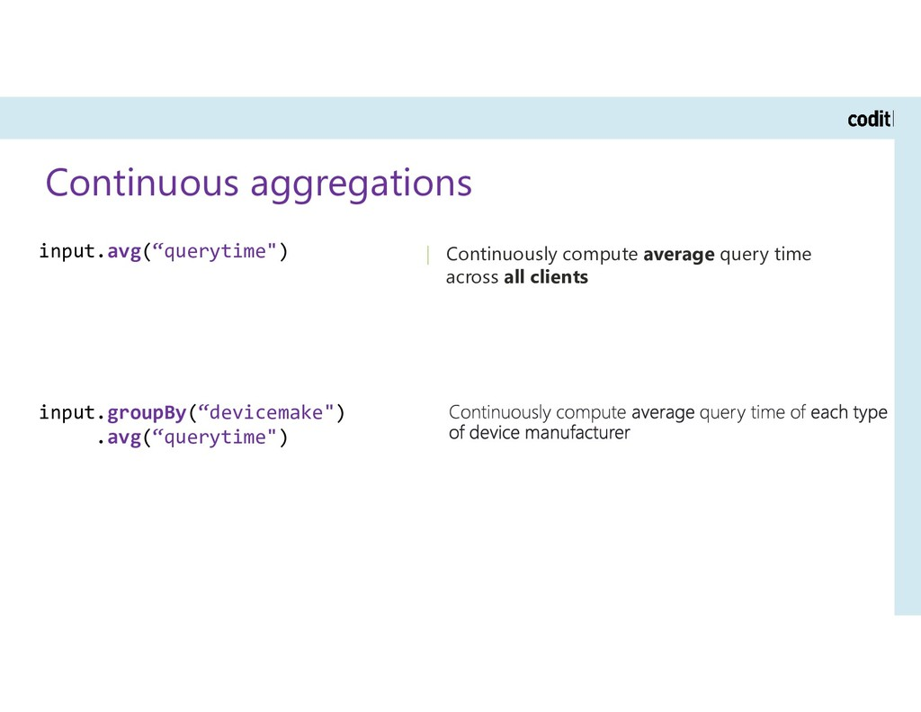 Continuous aggregations | Continuously compute ...