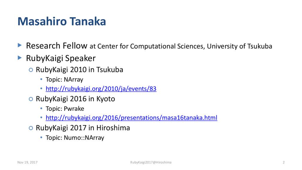 Masahiro Tanaka ▶ Research Fellow at Center for...